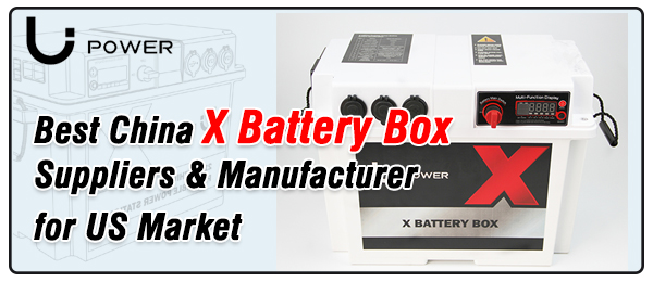 Best-China-X-Battery-Box-Suppliers-&-Manufacturer-for-US-Market-Li-Power