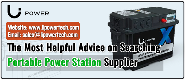 The-Most-Helpful-Advice-on-Searching-Portable-Power-Station-Supplier-LI-Power