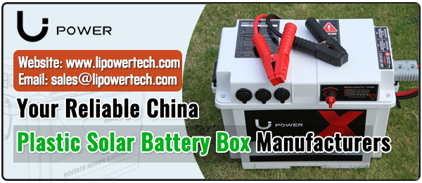 Your-Reliable-Plastic-Solar-Battery-Box-Manufacturers-in-China-Li-Power