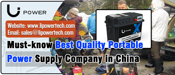 Must-know Best Quality Portable Power Supply Company in China