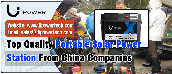 Top Quality Portable Solar Power Station From China Companies